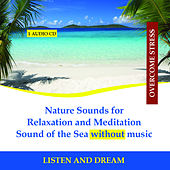 Nature Sounds for Relaxation and Meditation - Sound of the Sea without music by Rettenmaier