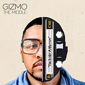 The Middle by Gizmo
