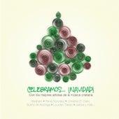 Celebramos... ¡navidad! by Various Artists