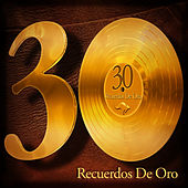 30 Recuerdos de Oro by Los Garcia Bros.