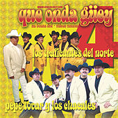 Que Onda Guey Pepe/Traficantes by Pepe Tovar