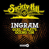 Girl What's Going On by Ingram