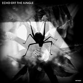 Echo Off the Jungle (EP) by Sensaya