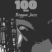 100 Hits Reggae Jazz by Various Artists