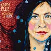 More Than a Hero by Karyn Ellis