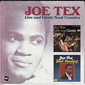 Live and Lively/Soul Country by Joe Tex