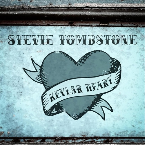 Kevlar Heart by Stevie Tombstone