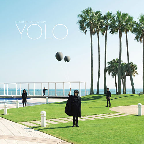 Yolo by Another Sunny Day