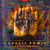 Meritage Relaxation: Goddess Power (The Visionary) Vol. 1 by Various Artists
