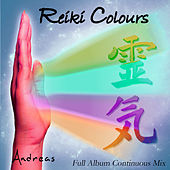 Reiki Colours: Full Album Continuous Mix by Andreas