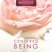 Meritage Relaxation: Centered Being by Various Artists