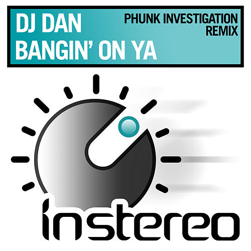 Bangin' on Ya by DJ Dan