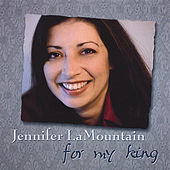 For My King by Jennifer Lamountain