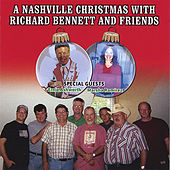 A Nashville Christmas With Richard Bennett And Friends by Richard Bennett