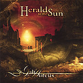 Heralds to the Sun by Galt Aureus