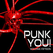 Punk You, Vol. 15 by Various Artists