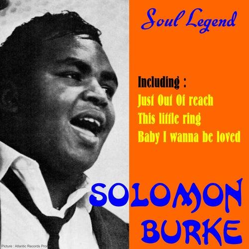 Soul Legend: Solomon Burke by Solomon Burke