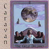 The Great Dreamer by Caravan