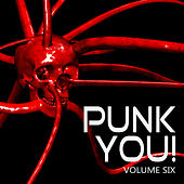 Punk You, Vol. 6 by Various Artists