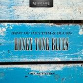 Meritage Best of Rhythm & Blues: Honky Tonk Blues, Vol. 15 by Various Artists