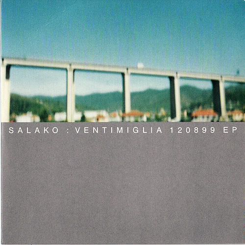 Ventimiglia 120899 EP by Salako
