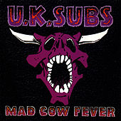 Mad Cow Fever by U.K. Subs