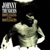 Bootlegging The Bootleggers by Johnny Thunders