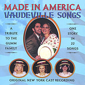 Made In America, Vaudeville Songs: A Tribute To The Gumm Family by Various Artists