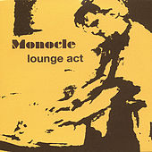 Lounge Act by Monocle