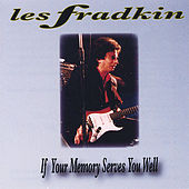 If Your Memory Serves You Well by Les Fradkin