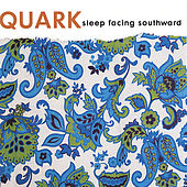 Sleep Facing Southward (EP) by Quark