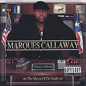 The Mayor Of Da South by Marques Callaway