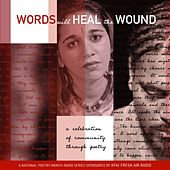 Words Will Heal The Wound (Volume One) by Various Artists