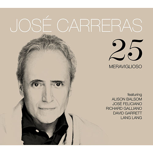 25 by José Carreras