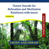 Nature Sounds for Relaxation and Meditation Rainforest with music - Sounds of Jungle by Rettenmaier