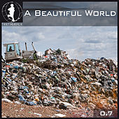 Tretmuehle Pres. A Beautiful World Vol. 7 by Various Artists