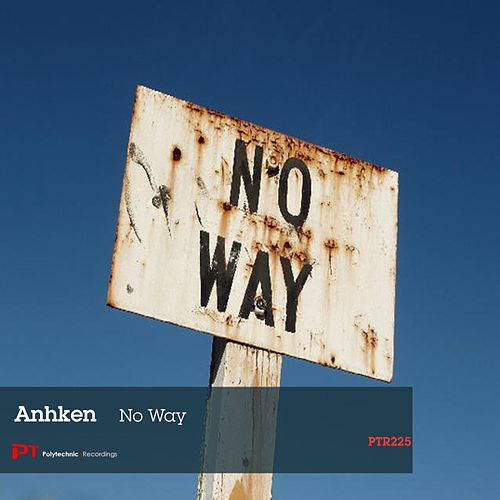 No Way - Single by Anhken