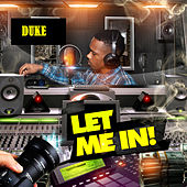 Let Me In! by Duke