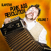 Slapstar: Punkass Revolution, Vol. 7 by Various Artists