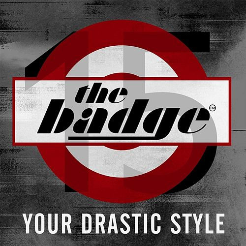 Your Drastic Style by the badge