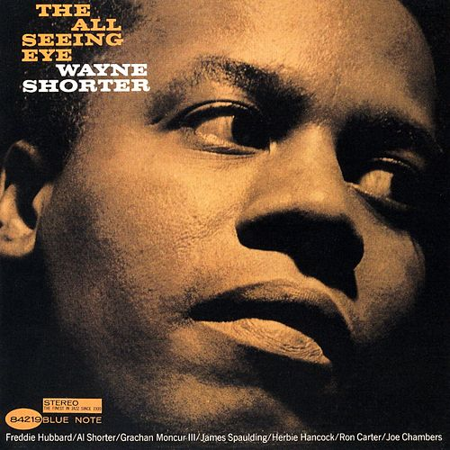The All Seeing Eye by Wayne Shorter