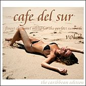 Cafe Del Sur Vol. 3 by Various Artists