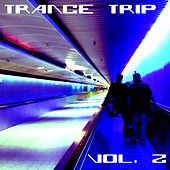 Trance Trip Vol. 2 by Various Artists
