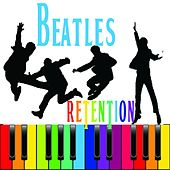 Beatles Retention by Various Artists