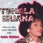 Un duo pour l'éternité by Tshala Muana