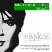 DiscoFox of the 80's, Vol. 2 by Fancy