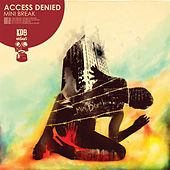 Mini Break by Access Denied