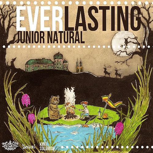 Everlasting by Junior Natural