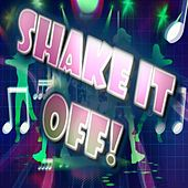 Shake It off! by Various Artists