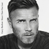 Since I Saw You Last von Gary Barlow